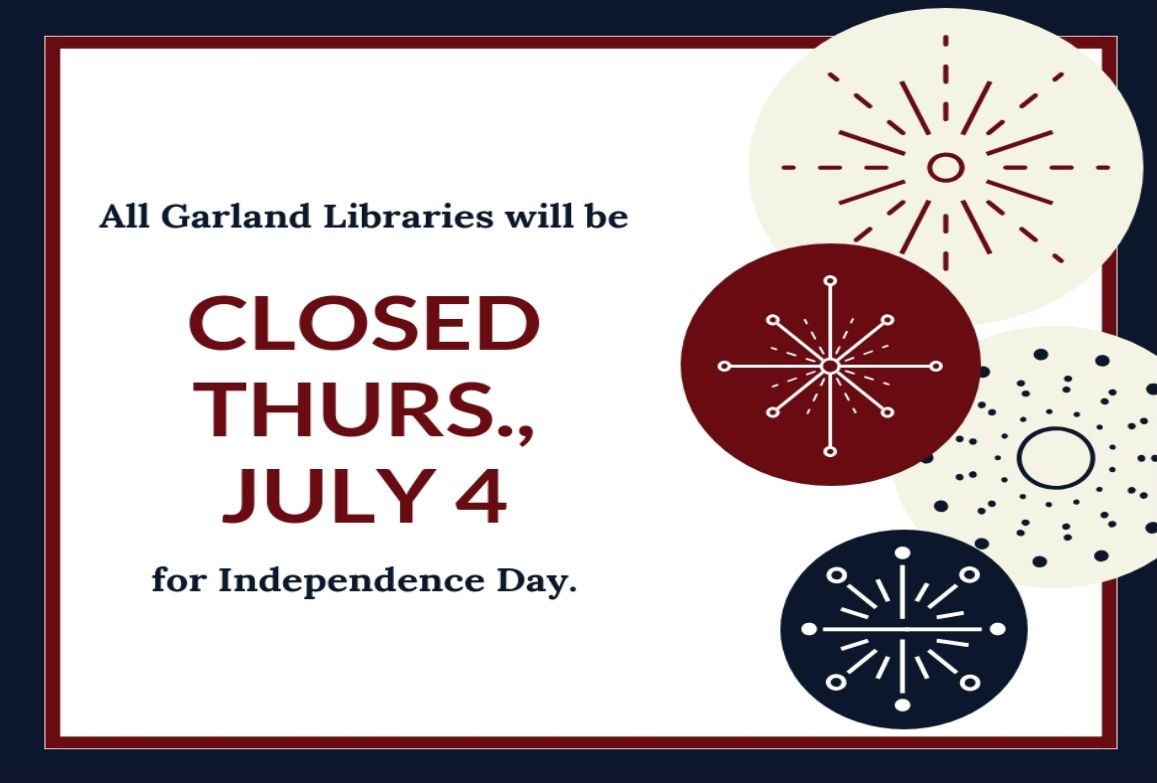 Firework graphics advertising Independence Day closure